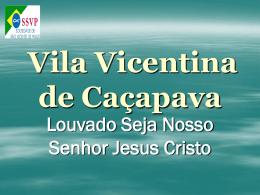Vila Vicentina de Cacapava SLIDES