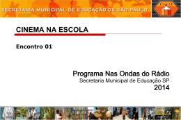 Cinema na Escola E01 - Secretaria Municipal de Educação