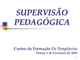 SUPERVISÃO - Os Templários