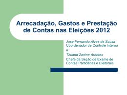 Arrecadação, Gastos e Prestação de Contas nas - CRC-GO