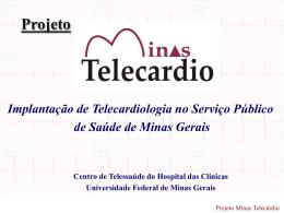 projeto minas telecárdio - Universidade Federal de Minas Gerais
