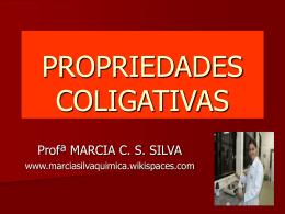 PROPRIEDADES COLIGATIVAS - marciasilvaquimica