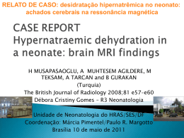 CASE REPORT Hypernatraemic dehydration in a neonate: brain