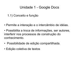 Unidade 1 - Google Docs 1.1) Conceito e função 1.2) Gmail