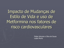 Impacto de Mudanças de Estilo de Vida e uso de Metformina nos