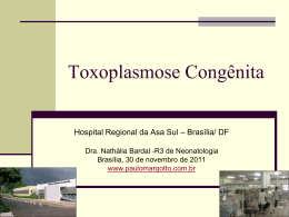 Toxoplasmose Congênita - Paulo Roberto Margotto
