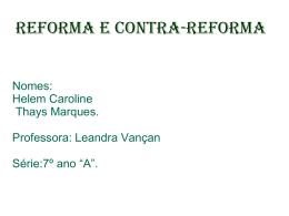 Reforma e contarrreforma Thays e Helem