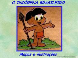 O mundo Indígena.
