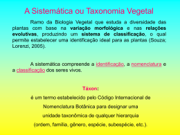 A Sistemática ou Taxonomia Vegetal