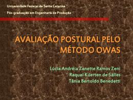 Avaliação postural pelo Método OWAS – Lúcia A. Z. R. Zeni