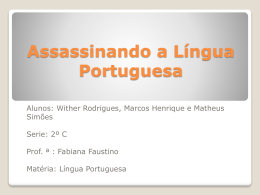 Assassinando a Língua Portuguesa