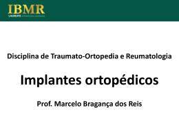 Slide 1 - ONCO-ORTOPEDIA - Dr. Marcelo Bragança dos Reis