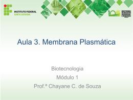 Aula 3.Membrana Plasmática