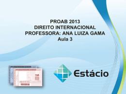 PROAB 2013 DIREITO INTERNACIONAL – AULA 3