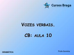 vozes verbais. cb: aula 10