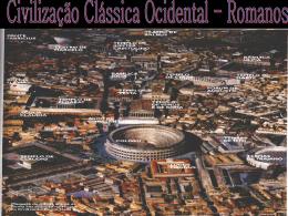 Civilização Clássica Ocidental – Romanos