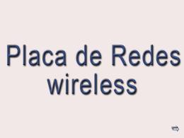 Placa de Redes