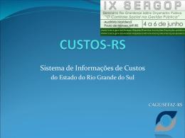 CUSTOS-RS