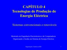 CAPÍTULO 4 Tecnologias de Produção de Energia Eléctrica