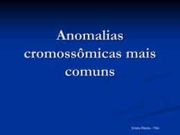 Anomalias cromossômicas mais comuns