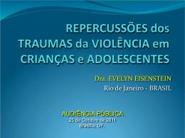 Repercussões dos Traumas da Violência em Crianças e Adolescentes