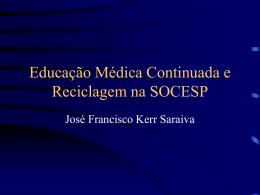 Educação Médica Continuada e Reciclagem na SOCESP