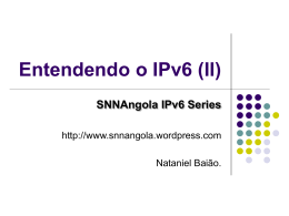 Entendendo o IPv6 (II) - Switching News Network Angola (SNN