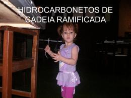 HIDROCARBONETOS DE CADEIA RAMIFICADA