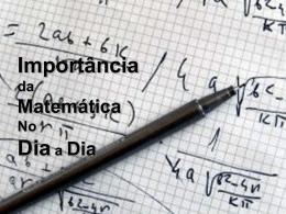 Importância da Matemática No Dia a Dia