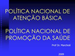 Politica Nacional de Atenção Básica e Politica Nacional