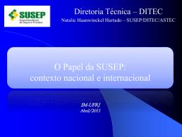 O Papel da SUSEP: contexto nacional e internacional