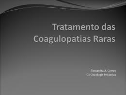 Transfusão de derivados plasmáticos nas coagulopatias