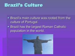 Brazil`s Culture