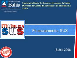 Apresentação Histórico do Financiamento do SUS
