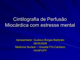 Cintilografia de Perfusão com estresse mental na emergência