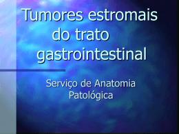 Tumores estromais do trato gastrointestinal