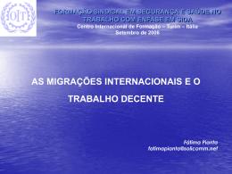 Os Trabalhadores Migrantes e a Agenda de Trabalho Decente da OIT
