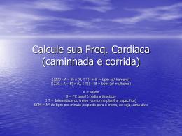 Calcule sua Frequência Cardíaca - Universidade Castelo Branco