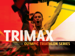 TRIMAX Olympic Triathlon Series