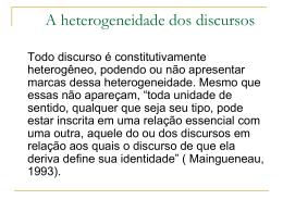 A heterogeneidade dos discursos