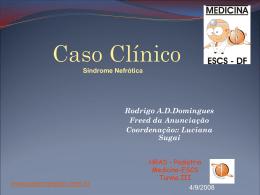 Caso Clínico: Síndrome Nefrótica