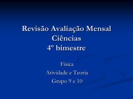 Revisão Avaliação Mensal Ciências 4º bimestre