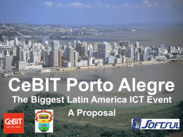 Porto Alegre Pro-CeBIT Committee Who we are?