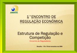 Estrutura de Regulação e Competição