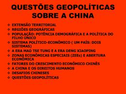 QUESTÕES GEOPOLÍTICAS SOBRE A CHINA