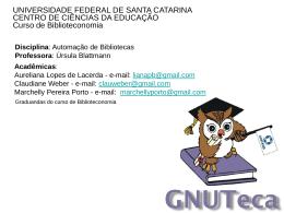 Gnuteca - Marchelly Porto