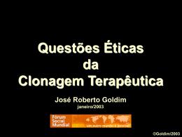 Diapositivos: Aspectos Éticos da Clonagem Terapêutica