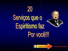 20_serviços_que_o_espiritismo_faz_por_você.
