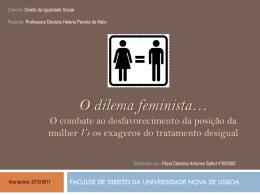 O dilema feminista… O combate ao desfavorecimento da posição