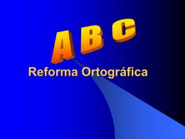 reforma-ortogrfica-1230809603652405-1 - TeacherMarina